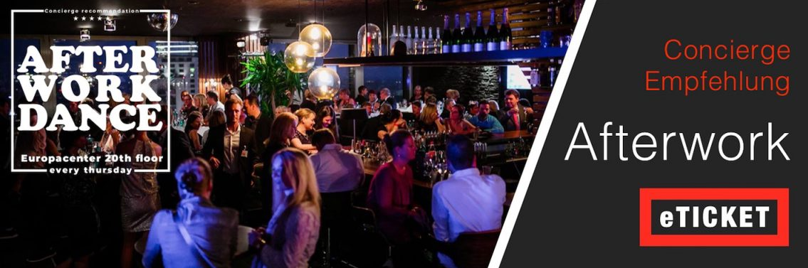 29.03.2018 Gründonnerstag ab 19:00h – AFTER WORK DANCE – 20. Stock Europacenter Puro Sky Lounge Berlin mit Buffet Dinner und Live Musik