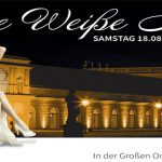 """18.08.2018 Samstag ab 20 Uhr """"Die Weisse Nacht"""" im Schloss Charlottenburg – Exklusives Event in einzigartiger Atmosphäre im königlichen Ambiente"""