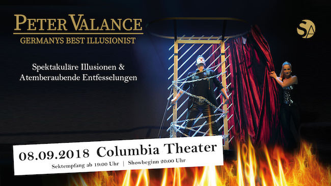 Sa. 08.09.2018 um 19 Uhr Peter Valance Live! - Erleben Sie Deutschlands besten Illusionisten im Columbia-Theater mit Show Illusionist und Zauberer