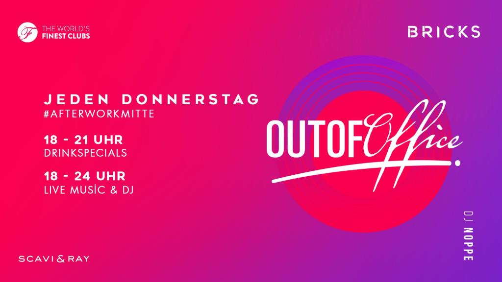 Do. 21.02.2019 ab 18 Uhr Empfehlung des Concierge – Out Of Office – Live Musik Band, kostenloses Fingerfood, free Prosecco & kostenloser Eintritt