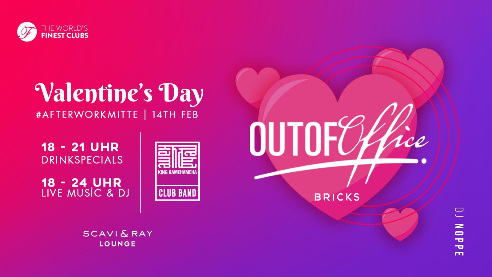 Do. 14.02.2019 ab 18 Uhr Valentinstag Out Of Office unter dem Hilton am Gendarmenmarkt Live Musik von der King Kamehameha Club Band AfterWork