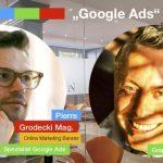 """Mo. 17.06.2019 10h """"Google Ads"""" meets """"Blog"""" Pierre Grodecki und Concierge Gerry – Einblick in Ihre Erfahrungen als SEA und SEO Spezialisten"""