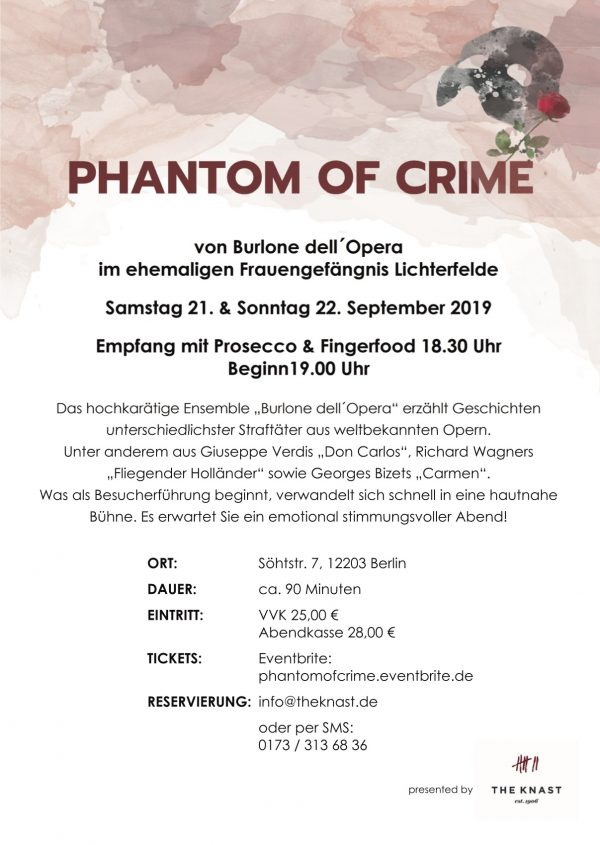 Phantom of Crime Oper The Knast Placces Berlin Lichterfelde Programm