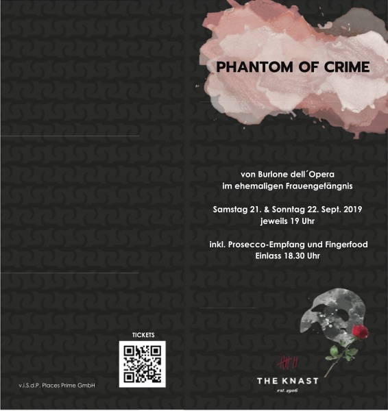 Phantom of Crime Oper The Knast Placces Berlin Lichterfelde